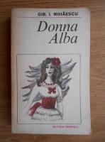 Anticariat: Gib. I. Mihaescu - Donna Alba
