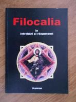 Ignatie Monahul - Filocalia in intrebari si raspunsuri