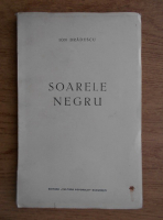 Anticariat: Ion Bradescu - Soarele negru (1937)