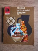 Anticariat: Ion N. Susala - Ghidul artizanului amator (volumul 1)