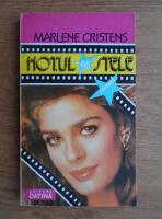 Marlene Cristens - Hotul de stele
