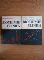 Mircea Cucuianu - Biochimie clinica (2 volume)