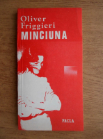 Oliver Friggieri - Minciuna