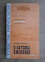 Anticariat: Pompiliu Constantinescu - O catedra Eminescu