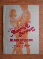 Remy de Gourmont - Amorul carnal. Eseu asupra instincului sexual