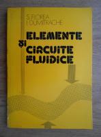 Anticariat: S. Florea - Elemente si circuite fluide