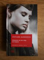 Svetlana Aleksievici - Razboiul nu are chip de femeie
