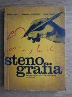 Anticariat: Aurel Boia - Stenografia. Manual pentru scoli de specializare postliceala