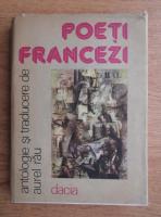Anticariat: Aurel Rau - Poeti francezi