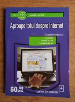 Anticariat: Claudiu Moisescu - Aproape totul despre Internet