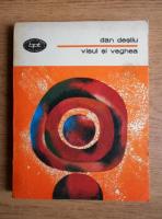 Anticariat: Dan Desliu - Visul si veghea