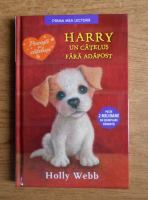 Holly Webb - Harry un catelus fara adapost