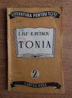 I. Ilf, E. Petrov - Tonia (1948)