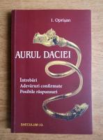 I. Oprisan - Aurul Daciei