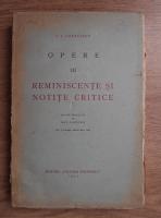 Anticariat: Ion Luca Caragiale - Opere. Reminiscente si notite critice (volumul 3, 1932)