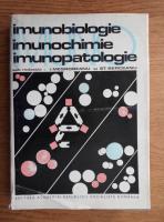 Anticariat: Ion Mesrobeanu - Imunobiologie, imunochimie, imunopatologie