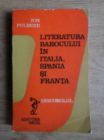 Ion Pulbere - Literatura barocului in Italia, Spania si Franta