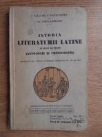 Iuliu Valaori, Cezar Papacostea, G. Popa Lisseanu - Istoria literaturii latine pe baza de texte. Antologie si crestomatie (1939)