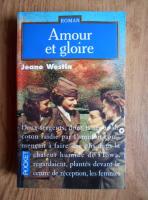 Anticariat: Jeane Westin - Amour et gloire