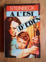 John Steinbeck - A l'est d'Eden