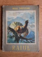 Mihail Sadoveanu - Raiul