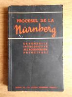 Procesul de la Nurnberg. Expunerile introductive ale acuzatorilor principali