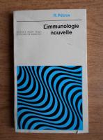 Anticariat: Rem Petrov - L'immunologie nouvelle