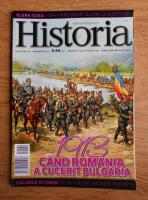 Revista Historia. 1913 cand Romania a cucerit Bulgaria, anul XIII, nr. 142, noimebrie 2013
