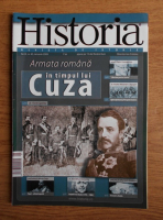 Revista Historia. Armata romana in timpul lui Cuza, an IX, nr. 85, ianuarie 2009