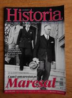 Anticariat: Revista Historia. Cum l-am arestat pe Maresal, anul XV, nr. 163, august 2015