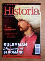 Revista Historia. Suleyman Magnificul si romanii, anul XIII, nr. 143, decembrie 2013