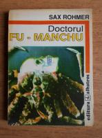 Anticariat: Sax Rohmer - Doctorul Fu-Manchu