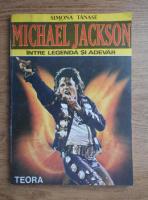 Anticariat: Simona Tanase - Michael Jackson intre legenda si adevar