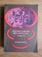 Teatro cubano del siglo XIX (volumul 2)