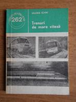 Anticariat: Valeria Ichim - Trenuri de mare viteza