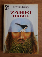 Anticariat: Vasile Voiculescu - Zahei orbul