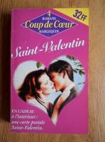 Anticariat: Anne Stuart - Pari sur le bonheur. Tout un jour pour aimer. L'amoureux mysterieux. Le baiser de la Saint-Valentin