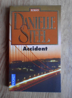 Anticariat: Danielle Steel - Accident