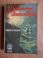 Daphne du Maurier - L'auberge de la Jamaique