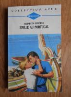 Elizabeth Oldfield - Idylle au Portugal