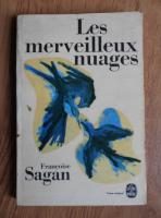 Anticariat: Francoise Sagan - Les merveilleux nuages