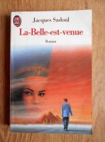 Anticariat: Jacques Sadoul - La Belle est venue