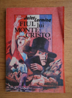 Anticariat: Jules Lermina - Fiul lui Monte Cristo (volumul 2)