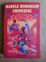 Liu Xiang - Marele horoscop chinezesc