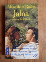 Anticariat: Mazo de la Roche - Jalna. L'heritage des Whiteoak