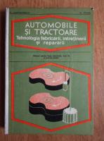 Mihai Constantinescu - Automobile si tractoare. Tehnologia fabricarii, intretinerii si repararii. Manual pentru licee industriale, anul III, si scoli de maistri