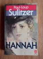 Anticariat: Paul-Loup Sulitzer - Hannah