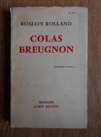 Romain Rolland - Colas Breugnon