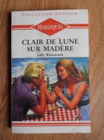 Sally Wentworth - Clair de lune sur Madere