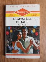 Sara Wood - Le mystere de Jade